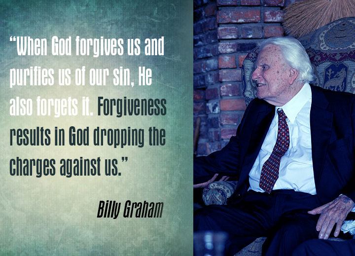 """When God forgives us and purifies us of our sin, He also forgets it. Forgiveness results in God dropping the charges against us."""