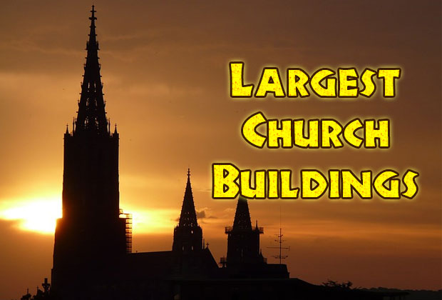 Largest Church Buildings