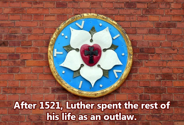 Luther-spent-his-life-as-an-outlaw