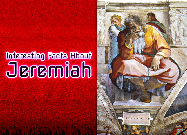 Interesting Facts About Jeremiah