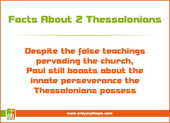 Despite the false teachings pervading the church, Paul still boasts about the innate perseverance the Thessalonians possess