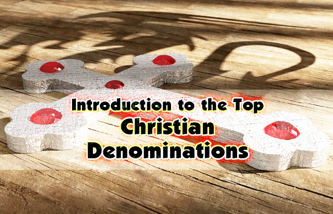 Photo of Introduction to the Top Christian Denominations