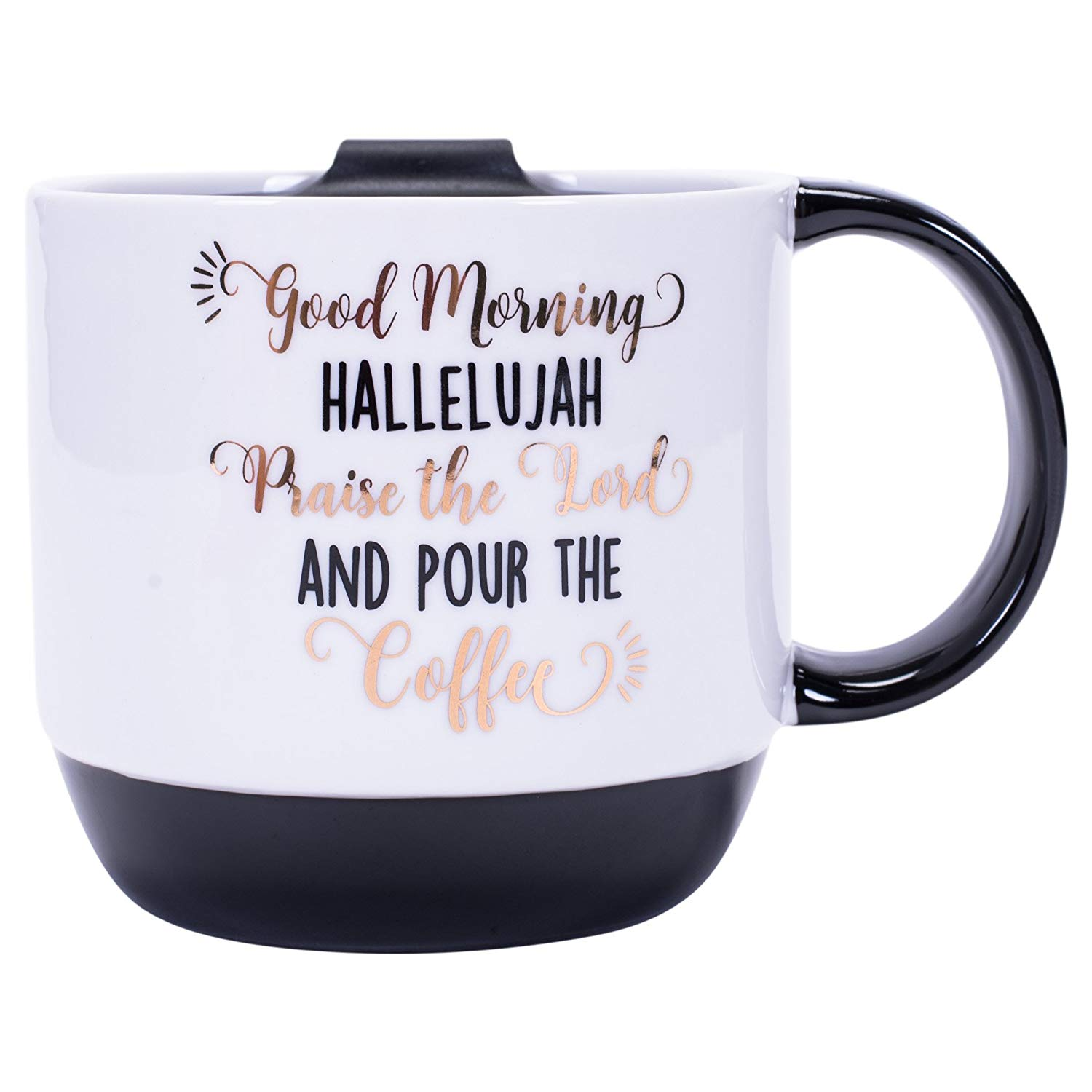Good Morning Hallelujah Praise Lord Pour Coffee