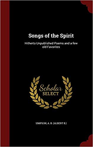 Songs-of-the-Spirit-Hitherto-Unpublished-Poems-and-a-few-old-Favorites